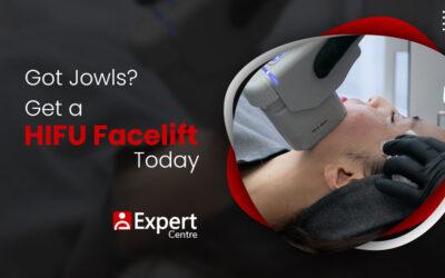Got Jowls? Get a HIFU Facelift Today